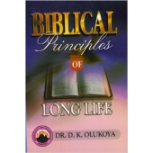 Biblical Principles of Long Life